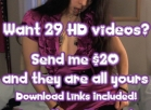 [Image: send u the download links to all 29 of my HD vids]